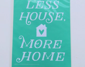 Chalk Couture Less House More Home -  Self-Adhesive Silk Screen Mesh Printing Stencil
