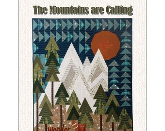 The Mountains Are Calling QUILT PATTERN, Pieced Quilt Pattern, One Sister Designs, Pattern Booklet Only, by Janet Nesbitt, Woodland Quilt