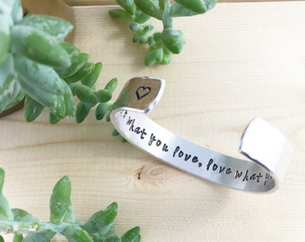 Do What You Love, Love What You Do, Inspirational, Inspirational Quote Jewelry, Message Jewelry, Inspirational Cuffs
