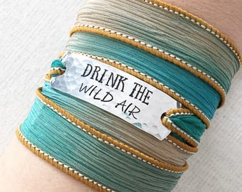 Drink The Wild Air, Nature Lover Gift, Nature Girl, Nature Jewelry, Boho Wrap Bracelet, Wild Heart, Wilderness, Nature Gift
