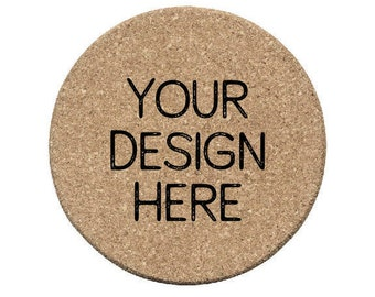 Custom Cork Coasters - for Weddings, Engagement Party, Shower, Birthday, Logos, Corporate Events, or Housewarming Gift