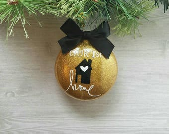 Our First Home Ornament - New House Ornament - First Home Ornament - New Home Ornament - Housewarming Gift - Real Estate Gift
