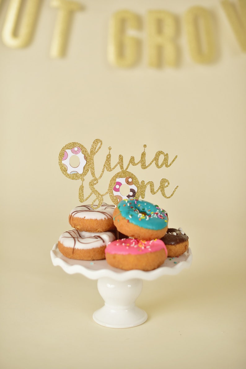 Donut Cake Topper Grow Up Party First Birthday
