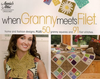 When Granny Meets Filet Crochet Pattern Book Home and Fashion Designs Filet Crochet