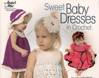 Crochet Patterns Easy Crochet Patterns Crochet How To BookSweet Baby Dresses in Crochet Book