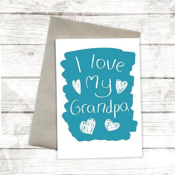I Love My Grandpa Fathers Day Card For Grandparent