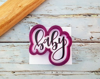 Baby Hand Lettered Cookie Cutter and Fondant Cutter and Clay Cutter with Optional Stencil
