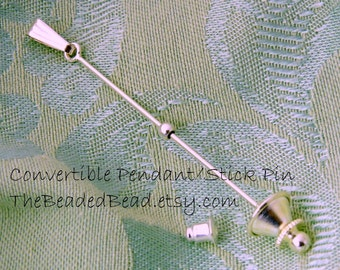 Convertible Pendant Stick Pin finding