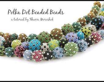 Polka Dot Beaded Beads a tutorial by Sharri Moroshok