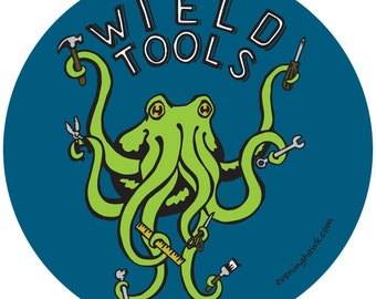 Octopus Wield Tools Sticker