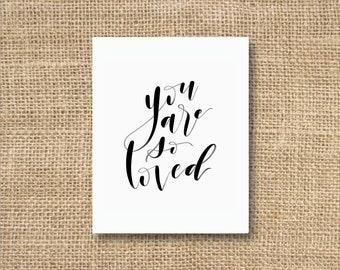 So Loved Hand Lettered Print