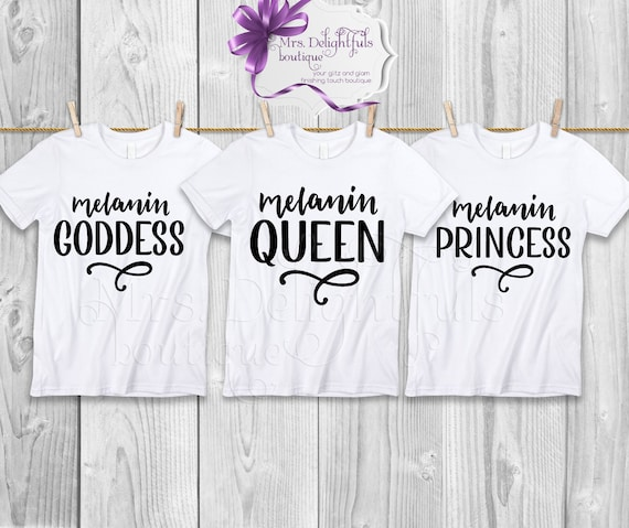 Melanin , melanin queen, melanin goddess, melanin princess