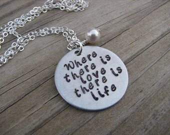 "Hand-Stamped Inspiration Necklace- ""Where there is love there is life"" with Swarovski Crystal Accents of your choice"