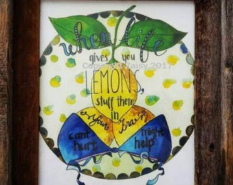 When Life Gives You Lemons, 8x10 Art Print, Watercolor and Ink, Humorous Quotes, Uplifting Happiness Prints, Lemon Artwork, Yellow and Blue