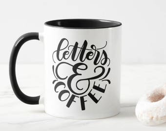 Mug - Letters and Coffee - Mug for calligraphers, lettering artist, lovers of letters, ampersand coffee cup
