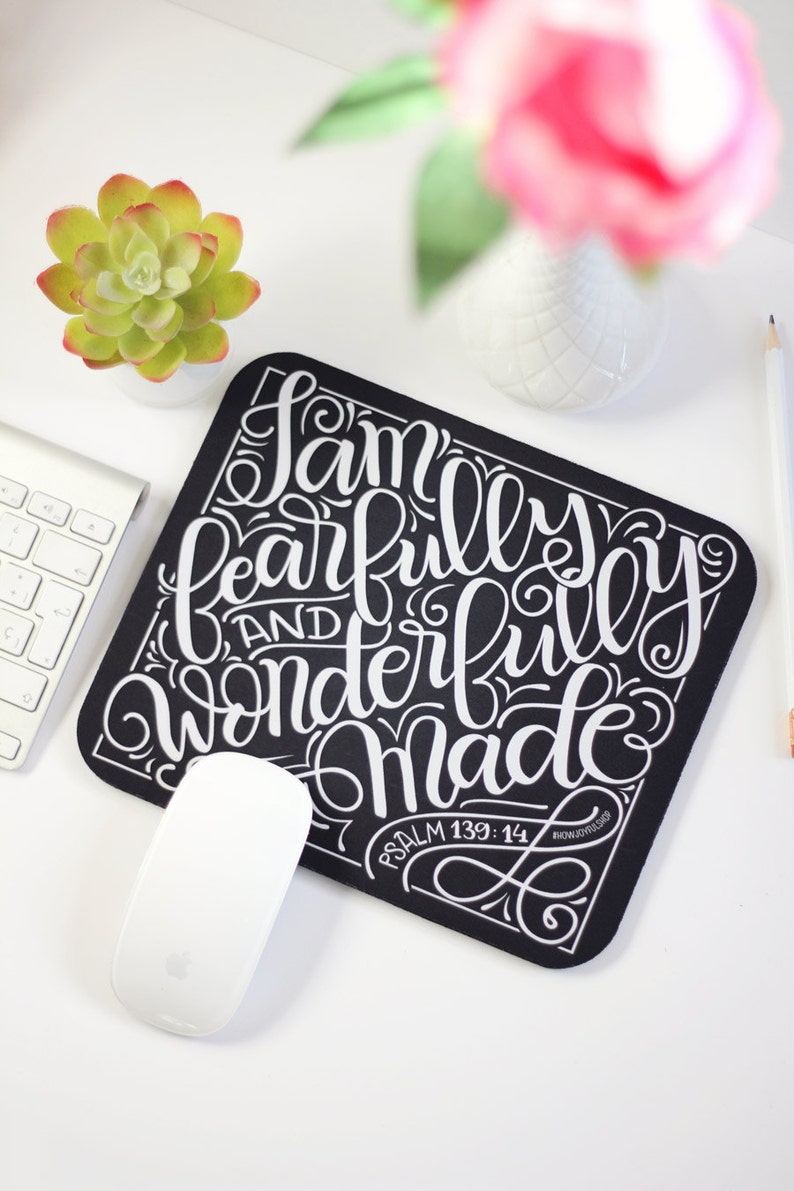 hand lettered mouse pad Mousepad I am fearfully and wonderfully made