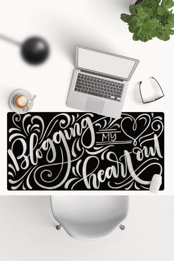 Desk-pad  Blogging my heart out