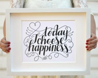 Art print  - Today I choose happiness