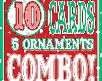 10 CARDS/5 Ornaments DISCOUNT COMBO!