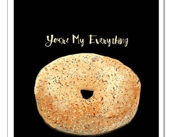 You're My Everything Bagel-Pop Art Print