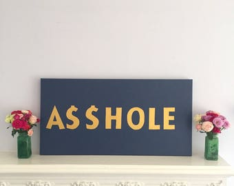 Original Art-Asshole Word Wall Painting