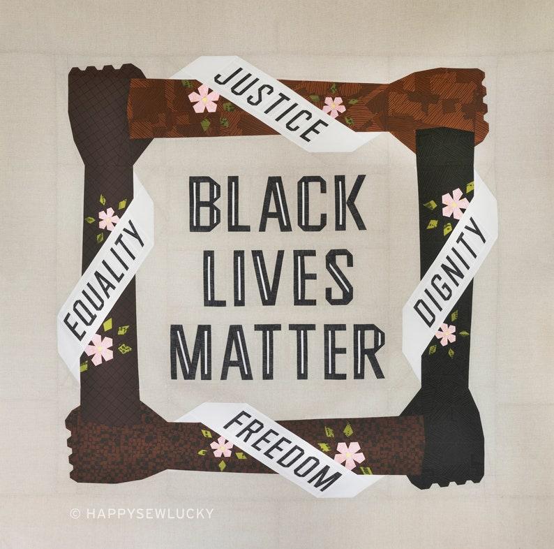 BLACK LIVES MATTER quilt pattern pdf image 1