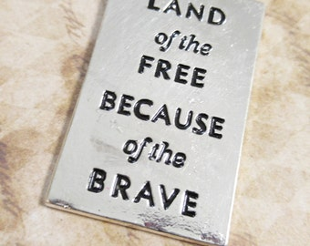 Quote Pendant Word Pendant Word Charms Flag Charm Land of the Free Military Pendant American Flag Charm Focal Pendant Silver Word Charm PRE