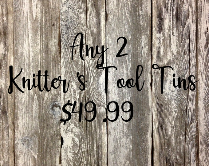 Featured listing image: 2 Standard Knitter's Tool Tins for 49.99