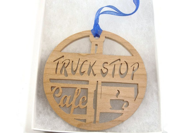 Truck Stop Cafe Trucker Christmas Ornament Handmade From Maple Wood By KevsKrafts