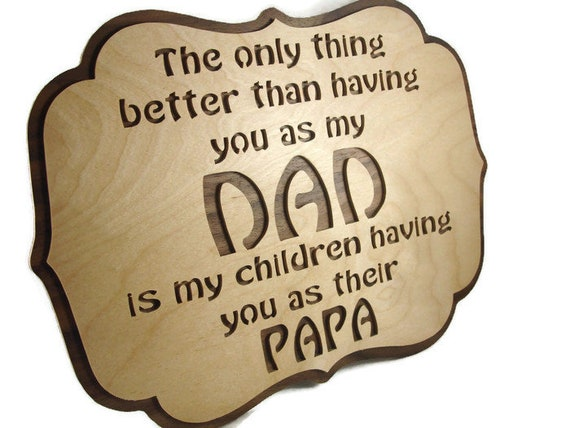 Dad & PaPa Scroll Saw Wall Hanging Sign Handmade From Birch And Walnut Plywood By KevsKrafts