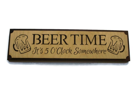 Wooden Beer Time Sign Handmade From Birch And Walnut By KevsKrafts Bar And Grill Decor.