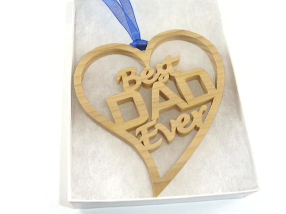 Best Dad Ever Heart Shaped Christmas Ornament Handmade From Poplar Wood By KevsKrafts