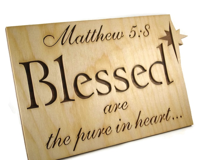 Matthew 5:8 Blessed Bible Passage Wall Hanging Plaque Handmade By KevsKrafts