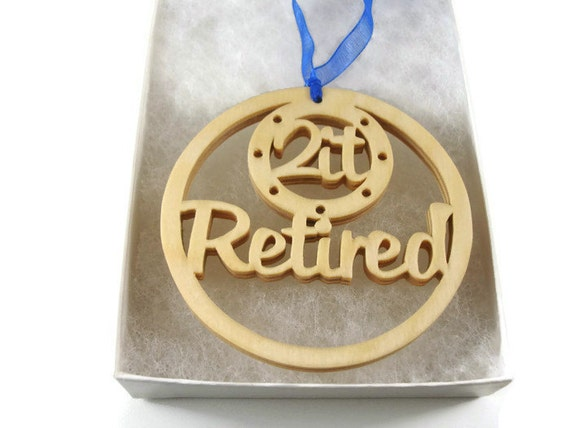 Retirement Christmas Ornament Handmade From Birch Wood By KevsKrafts BN-5-003