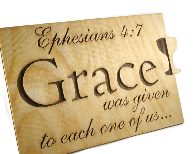 Ephesians 5:7 Grace Bible Passage Wall Hanging Plaque Handmade By KevsKrafts