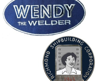 Wendy the Welder 2 Item Costume Accessories.  Wendy is Cousin of Rosie the Riveter. 1940s WW2. Employment Button and Name Patch,