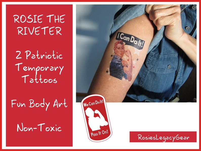Rosie the Riveter TATTOOS. 2 PATRIOTIC Tattoo Stickers. image 0