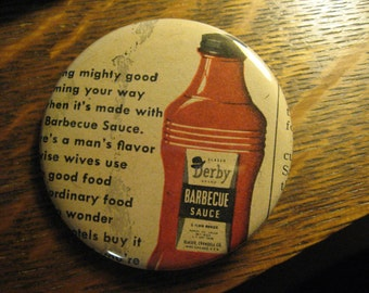 Derby BBQ Sauce Pin - Vintage 1946 Re-Purposed Glaser Derby Barbecue Sauce Chicago Magazine Advertisement Ad Lapel Button FREE USA Shipping