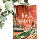 Be Brave Cards. Be Brave Art. Card Set. Greeting Cards Artwork. Encouragment Cards. Watercolor Cards. Cards with Envelopes. CreativeIngrid.