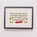 PATTERN | This is my Own Private Domicile counted cross stitch pattern