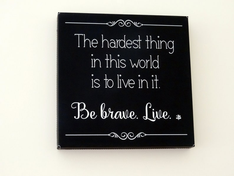 Hardest Thing Buffy Quote Wall Art image 0