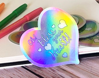 Oh Bless Your Heart Sticker holographic snark sticker gift humor