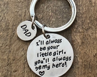 Fathers Day Keychain Daddy I'll Always Be your little Girl You'll always be my Hero Stainless Steel Key Chain
