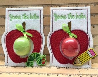 Teacher Appreciation Gift, Apple Lip Balm Holder, End of Year Teacher Gift, You're the Balm,  Teacher Thank You Gift, Preschool Teacher Gift