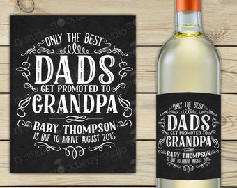 The Best Dads Get Promoted to Grandpa Wine Label Pregnancy Announcement Printable - Baby Announcement Wine Bottle Label - Pregnancy Reveal