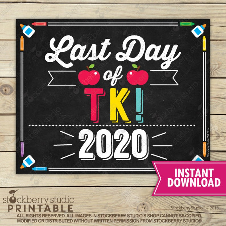 picture relating to Last Day of Kindergarten Printable referred to as Final Working day of TK - Closing Working day of College or university Printable - TK Commencement Signal - Image Props - TK Chalkboard Indicator - Quick Down load - Transitional