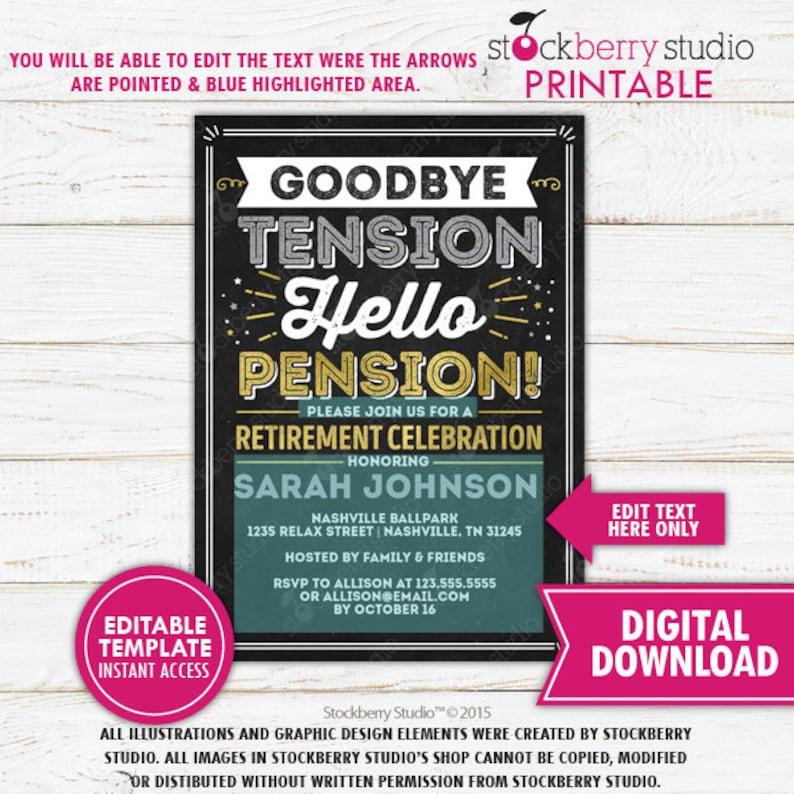 Retirement Invitation Printable Goodbye Tension Hello Pension Nurse Teacher Police Retirement Party Invitation Editable Instant Download