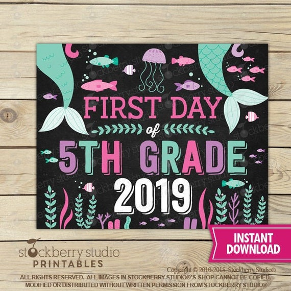 graphic about First Day of 5th Grade Printable named Mermaid Very first Working day of 5th Quality Indication Instantaneous Obtain - Female To start with Working day of 5th Quality Indicator Printable - Initially Working day of University Signal Back again toward Higher education