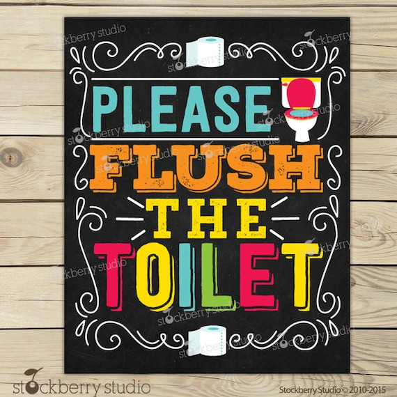 Flush the Toilet Sign Printable - Kids Bathroom Art ...