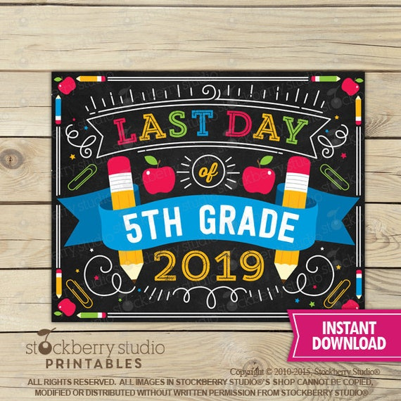 Last Day of 5th Grade Sign - Last Day of Fifth Grade Sign ...